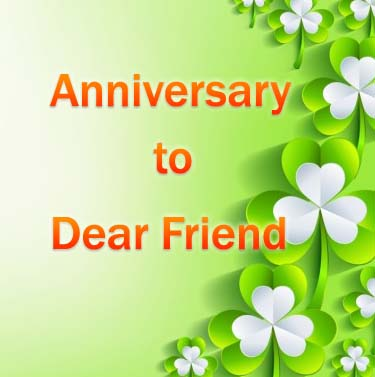 Happy anniversary wishes for friend wishes4smile m4hsunfo